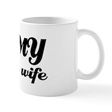 I love my Bolivian Wife Mug