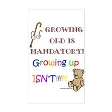 Growing Up - NOT! Rectangle Decal