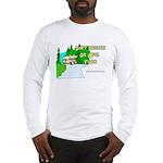 Don't Tailgate or We'll Flush Long Sleeve T-Shirt