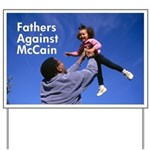 Fathers Against McCain Yard Sign