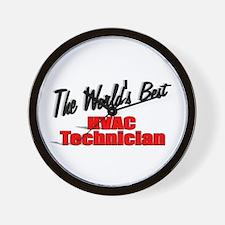 """""""The World's Best HVAC Technician"""" Wall Clock"""