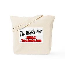 """The World's Best HVAC Technician"" Tote Bag"
