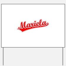Retro Mariela (Red) Yard Sign