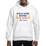 Welcome Home Soldier Hooded Sweatshirt