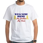 Welcome Home Soldier White T-Shirt