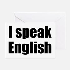 I speak English Greeting Card
