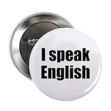 """I speak English 2.25"""" Button"""