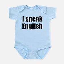 I speak English Infant Bodysuit