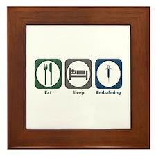 Eat Sleep Embalming Framed Tile