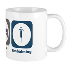 Eat Sleep Embalming Mug
