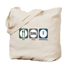 Eat Sleep Embalming Tote Bag