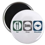 "Eat Sleep Education 2.25"" Magnet (10 pack)"