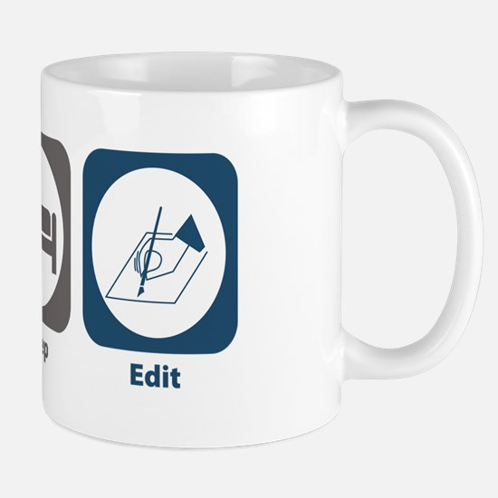 Eat Sleep Edit Mug
