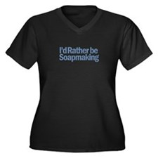 I'd Rather be Soapmaking Women's Plus Size V-Neck