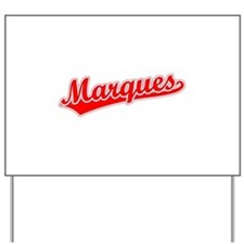 Retro Marques (Red) Yard Sign