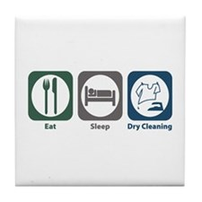 Eat Sleep Dry Cleaning Tile Coaster