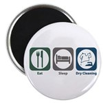 Eat Sleep Dry Cleaning Magnet