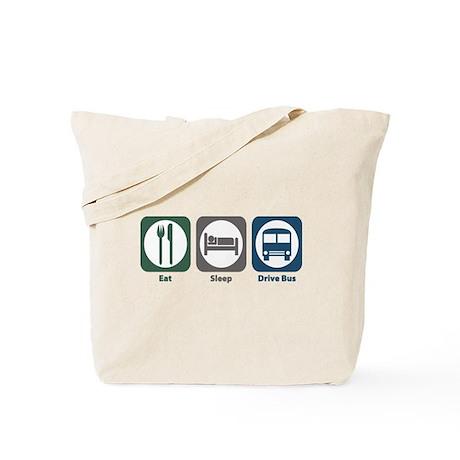 Eat Sleep Drive Bus Tote Bag