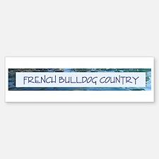 French Bulldog Country Bumper Bumper Bumper Sticker