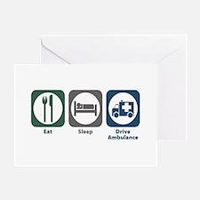 Eat Sleep Drive Ambulance Greeting Card