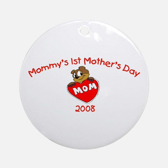 Mommy's 1st Mother's Day 2008 (Bear) Ornament (Rou