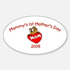Mommy's 1st Mother's Day 2008 (Bear) Decal