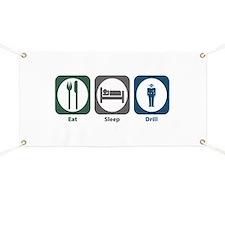 Eat Sleep Drill Banner