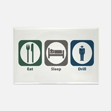 Eat Sleep Drill Rectangle Magnet