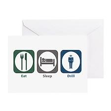Eat Sleep Drill Greeting Card