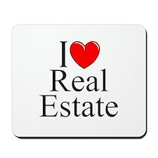"""""""I Love (Heart) Real Estate"""" Mousepad"""