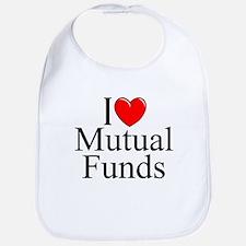 """I Love (Heart) Mutual Funds"" Bib"