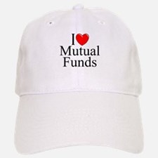 """I Love (Heart) Mutual Funds"" Baseball Baseball Cap"