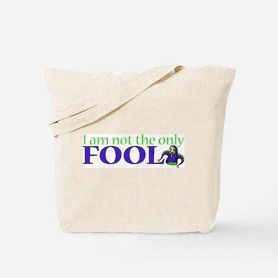 FOOL Tote Bag
