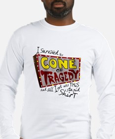 Cone of Tragedy Long Sleeve T-Shirt