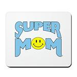 """SUPER MOM"" Mousepad"