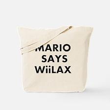 Mario says Wiilax Tote Bag