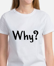 Why? Every toddler's favorit Tee