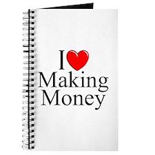 """""""I Love (Heart) Making Money"""" Journal"""