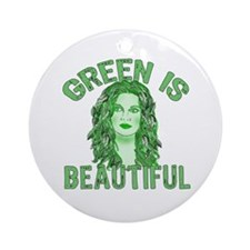 Green is Beautiful Ornament (Round)