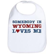Somebody in Wyoming Loves Me Bib