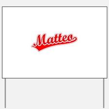 Retro Matteo (Red) Yard Sign
