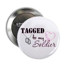 "Tagged To My Soldier 2.25"" Button"