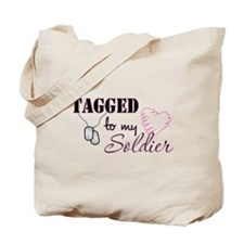 Tagged To My Soldier Tote Bag