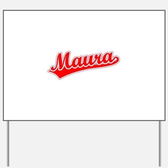 Retro Maura (Red) Yard Sign