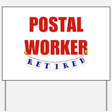 Retired Postal Worker Yard Sign