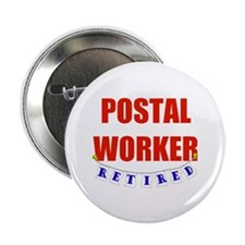 "Retired Postal Worker 2.25"" Button"