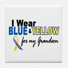 I Wear Blue & Yellow....2 (Grandson) Tile Coaster