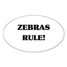 Zebras Rule Oval Decal