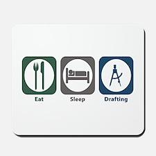 Eat Sleep Drafting Mousepad