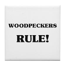 Woodpeckers Rule Tile Coaster